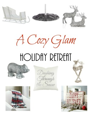 A Cozy Glam Holiday Retreat
